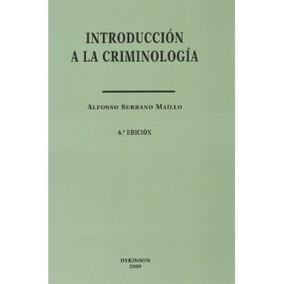 Introducción A La Criminología (colección Estudios De Crimi