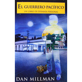 Libro El Guerrero Pacifico De Dan Millman