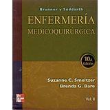 Enfermeria Medicoquirurgica - Brunner / Suddarth 2 Tomos 10e