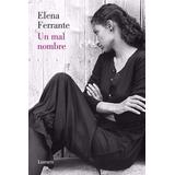 Un Mal Nombre - Elena Ferrante - Libro Digital