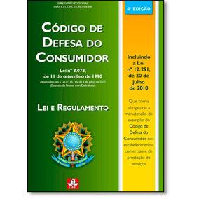Código De Defesa Do Consumidor: Lei E Regulamento