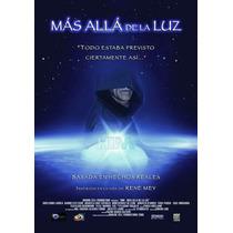 Dvd Him Mas Alla De La Luz, Basada En La Vida De Rene Mey