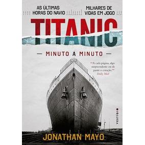Titanic - Minuto A Minuto