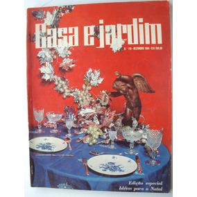 Revista Casa E Jardim Nº119 - Dez 1964 - Edit. Monumento - W