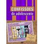 Confissões De Adolescente 3 Dvds Frete Gratis