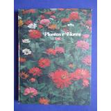 Livro - Plantas E Flores Volume 2 - Abril Cultural