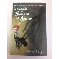 La Alargada Sombra Del Amor