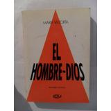 El Hombre Dios - Volúmen 8 - María Valtorta - Impecable