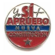 Pin Apruebo, Yo Si ! Apruebo ! Colores Chile Tricolor