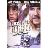 Dvd Expresso Para O Inferno Jon Voight - Eric Roberts Lacrad