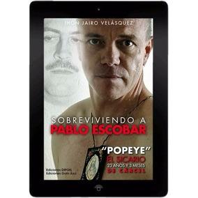 Sobreviviendo A Pablo Escobar Colección 18 Libros En Digital