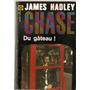 Du Gateau - Chase - Gallimard