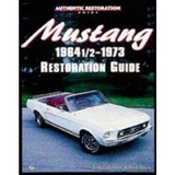 Mustang 1964 1/2-1973 Restoration Guide Tom Corcoran