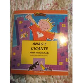 Livro Paradidático.: Anão E Gigante - Nilson José Machado