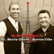 Cd Em Sintonia Com A Fé - Pe. Aberio E Quirino Filho