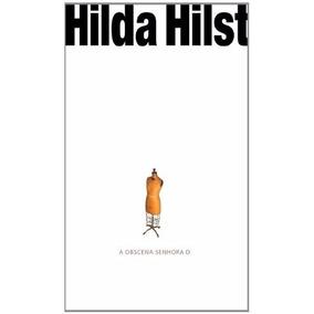 Livro A Obscena Senhora D De Hilda Hilst