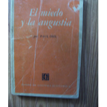 El Miedo Y La Angustia-psico:logía;análisis-paul Diel-ed-fce
