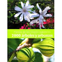 Plantas De Los Viveros Españoles 2000 Arboles Y Arbustos - D