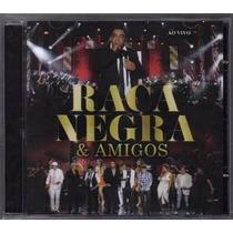 Cd Banda Raça Negra - E Amigos Ao Vivo - Original E Lacrado