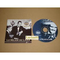 Vicente Fernandewz Lo Mejor De Lara 2002 Sony Cd