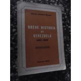 Breve Historia De Venezuela Antonio Arellano Moreno 1492-58