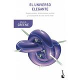 El Universo Elegante (b). Brian Greene. Booket
