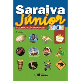 Saraiva Júnior - Dicionário Da Língua Portuguesa Ilustrado