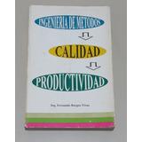 Libro Ingeniería De Métodos - Calidad - Productividad Burgos