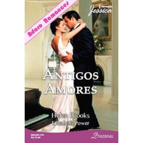 Antigos Amores - Harlequin Jessica 2 Histórias Nº 179