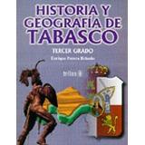 Libro Historia Y Geografia De Tabasco Tercer Grado Secun *ts