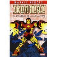Iron Man * La Segunda Guerra De Las Armaduras * Byrne Romita