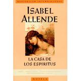 La Casa De Los Espiritus - Isabel Allende (pdf) Novela
