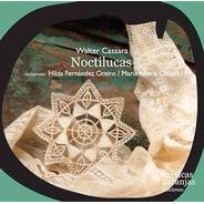 Noctilucas - Walter Cassara