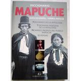 Diccionario Mapuche Español. Mitología, Toponimia, Leyendas