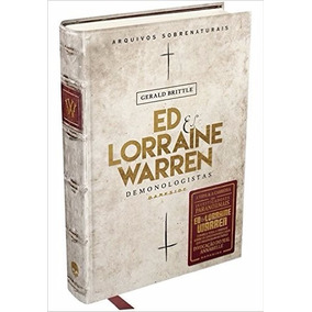 Ed & Lorraine Warren Demonologistas Arquivos Sobrenaturais