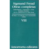 Sigmund Freud: Obras Completas (vol. Viii); Sigmund Freud