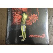 Cd Manosanta Manosanta Nuevo +cd De Regalo