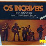 Os Íncriveis 1971 Hino Nacional Compacto Hino Independência