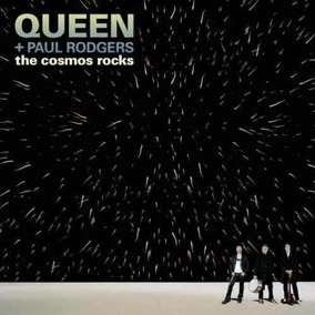 Queen + Paul Rodgers - The Cosmos Rock