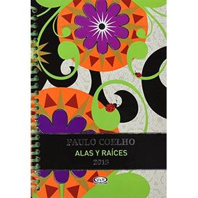 Libro Agenda Paulo Coelho Anillada 2015 Alas Y Raices