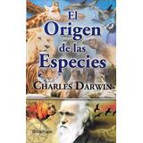 Libro El Origen De Las Especies Charles Darwin