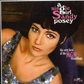 Cd Posey,sandy Single Girl: Very Best Of Mgm Years