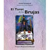 El Tarot De Las Brujas. Amalia Peradejordi.