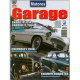 Revista Garage Autos Clasicos - Ford Cobra Opel Skoda Chevy