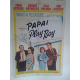 Posters/ Fotos Papai Play Boy 1964 0,68 X 1,04 #573