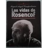 Las Vidas De Rosencof, Miguel Angel Campodonico