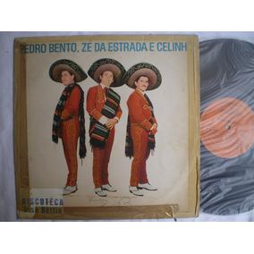 Lp - Pedro Bento, Ze Da Estrada E Celinho / Continental 1968