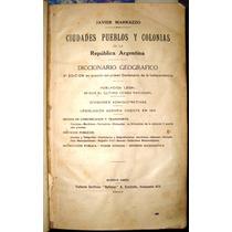 Pueblos Ciudades Colonias Diccionario Mapa Ffcc 1910 Hstoria