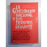 La Constitución Nacional Y Los Derechos Humanos{microcentro}