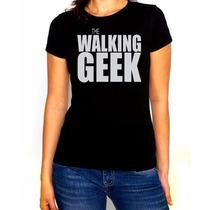Playera Dama Geek Style The Walking Geek Varios Colores